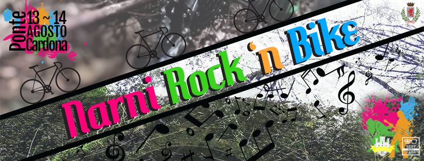 Narni Rock'n Bike 13-14 Agosto